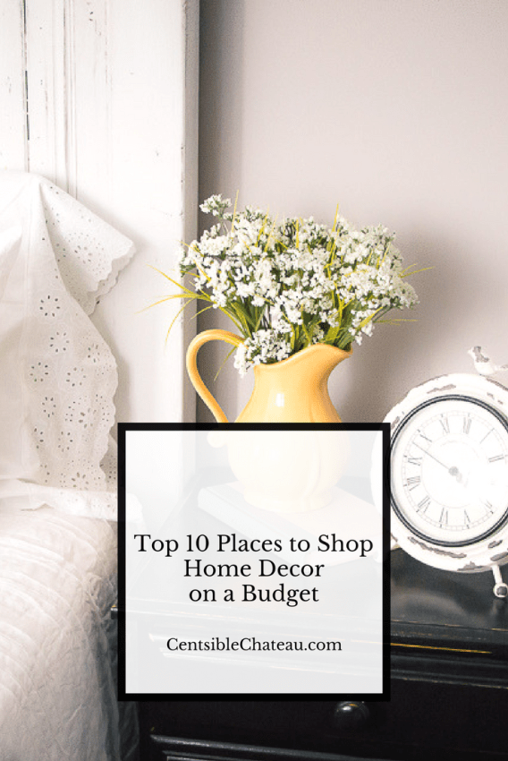 Top ten places to shop home decor on a budget centsible for Best place to get home decor