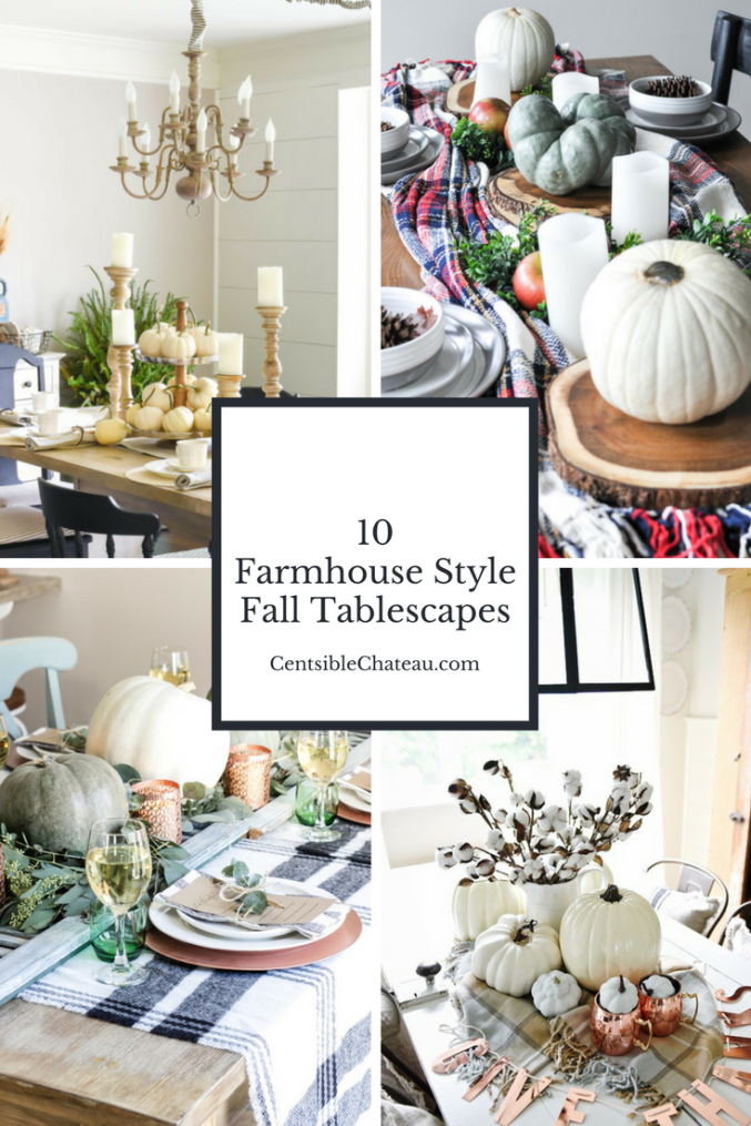 10 of the most gorgeous farmhouse fall tablescapes centsible chateau