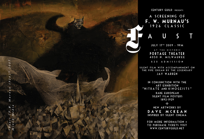 Century Guild exhibition Nitrate and Kinogeists: July 17th features a screening of the gothic silent masterpiece.  Image on poster: Faust (F.W. Murnau, 1926) by Dave McKean, 2008