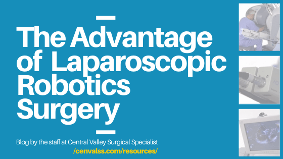 The Advantages of Laparoscopic Robotics Surgery