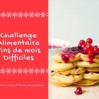 Challenge alimentaire fins de mois difficiles 2018