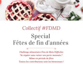 #FDMD Menu de Fêtes petit budget - Challenge alimentaire Fins de Mois Difficiles spécial Fêtes pour bien mange sans ruiner son porte-monnaie ! #VivreMieux