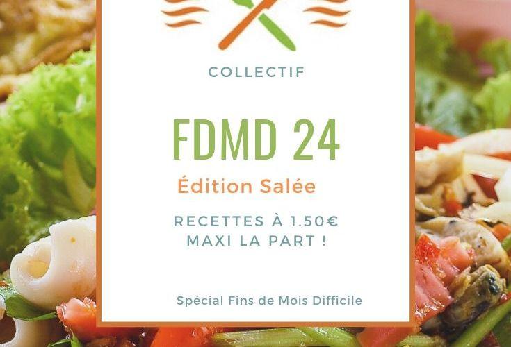 Recettes Fins de Mois Difficile : #FDMD édition 24