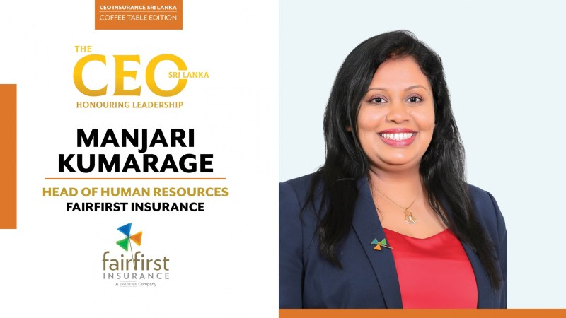 Driven by Fairness and Fuelled by Sensible Optimism – Head of Human Resources at Fairfirst Insurance, Manjari Kumarage