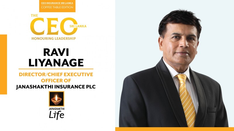 Committed to Delivering Excellence – A Purpose-led Journey – Director / Chief Executive Officer of Janashakthi Insurance PLC, Ravi Liyanage