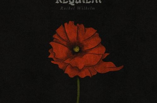 Requiem by Rachel Wilhelm