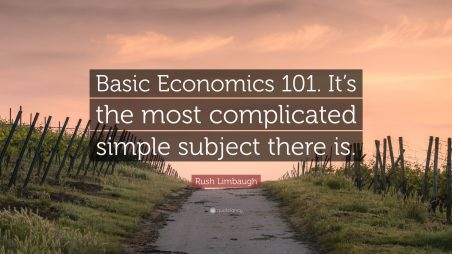 Rush Limbaugh Quote Basic Economics 101 Its The Most with regard to 13+ Unique Simple Subject