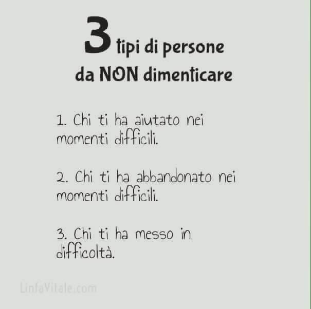 3 tipo di persone da non dimenticare mai
