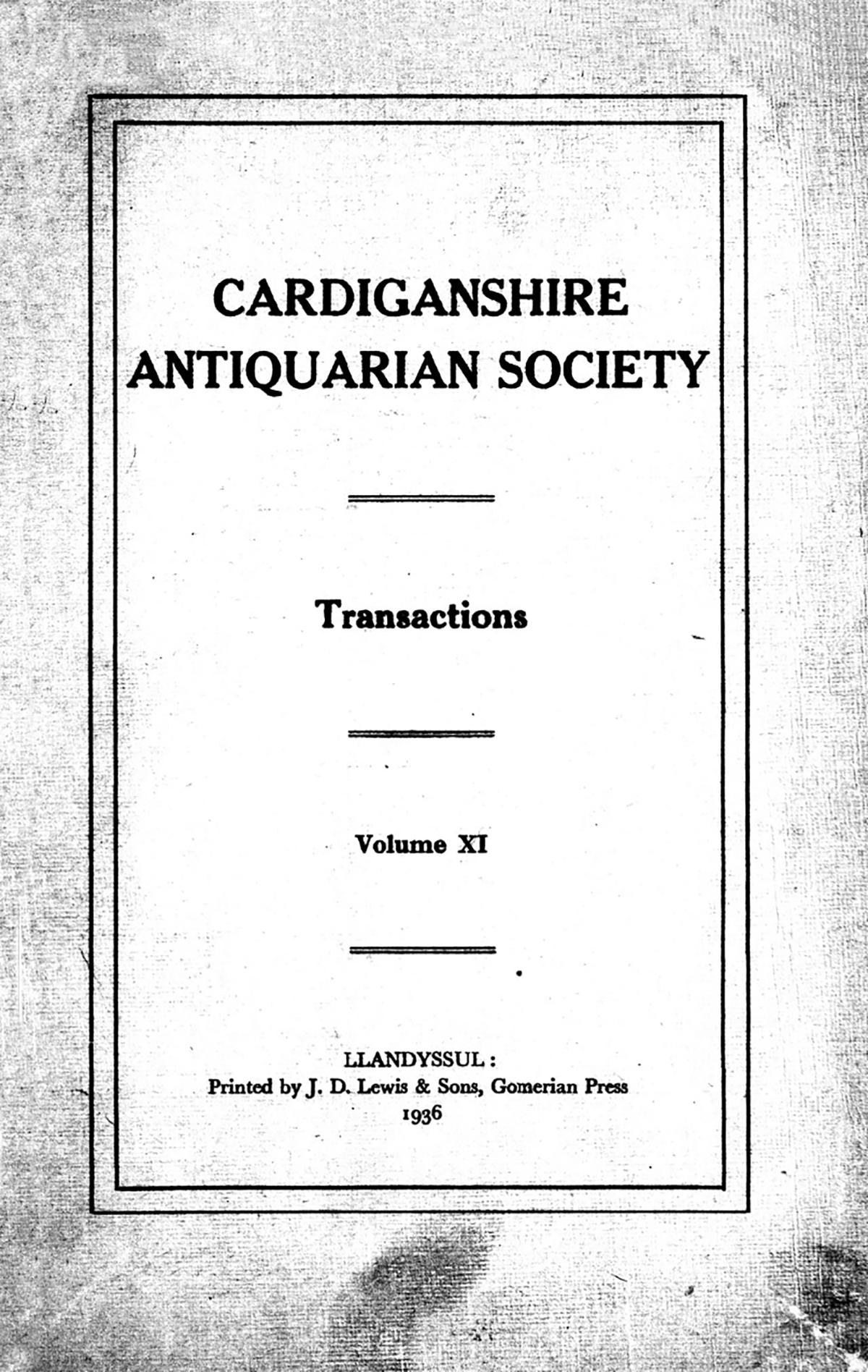 Trafodion Cymdeithas Hynafiaethwyr Sir Aberteifi a Chofnod archeolegol - Cyfrol 11