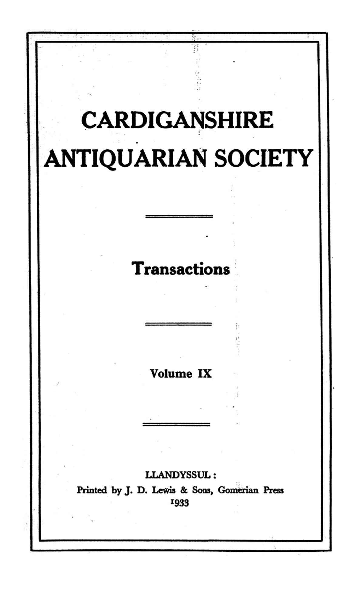 Transactions of the Cardiganshire Antiquarian Society and archaeological Record - Volume 9