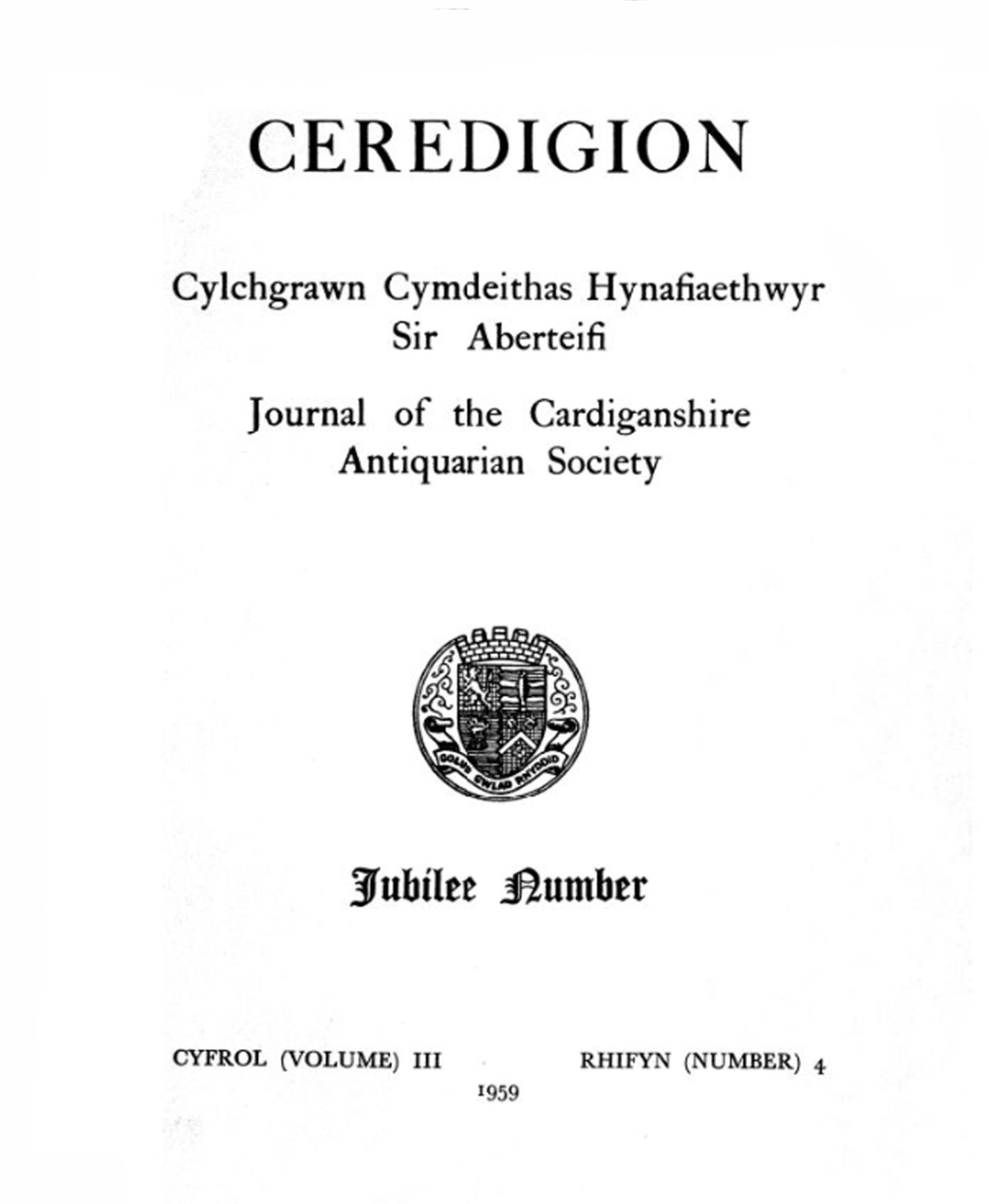Ceredigion – Journal of the Cardiganshire Antiquarian Society, 1959 Vol III No 4