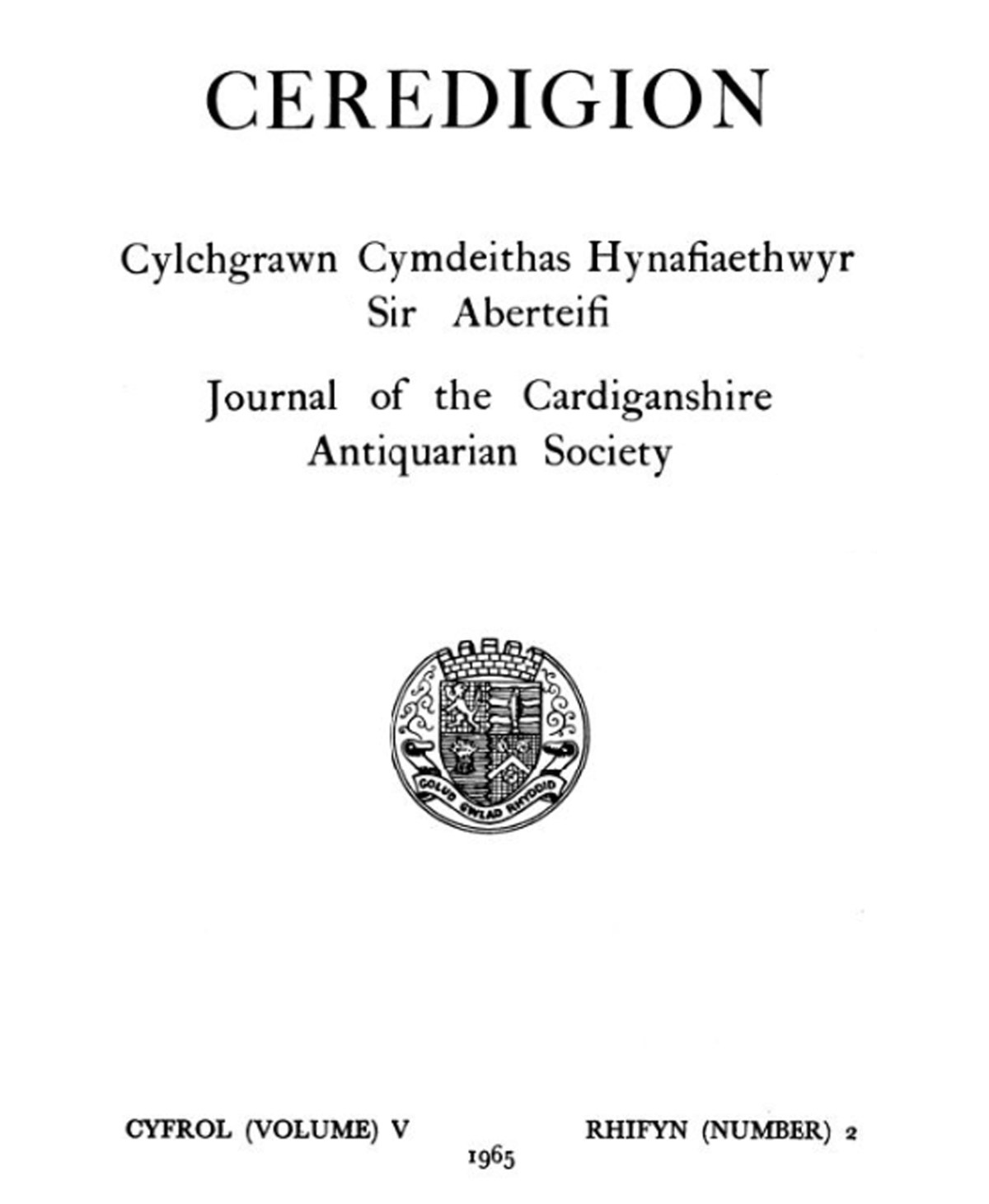 Ceredigion – Journal of the Cardiganshire Antiquarian Society, 1965 Vol V No 2