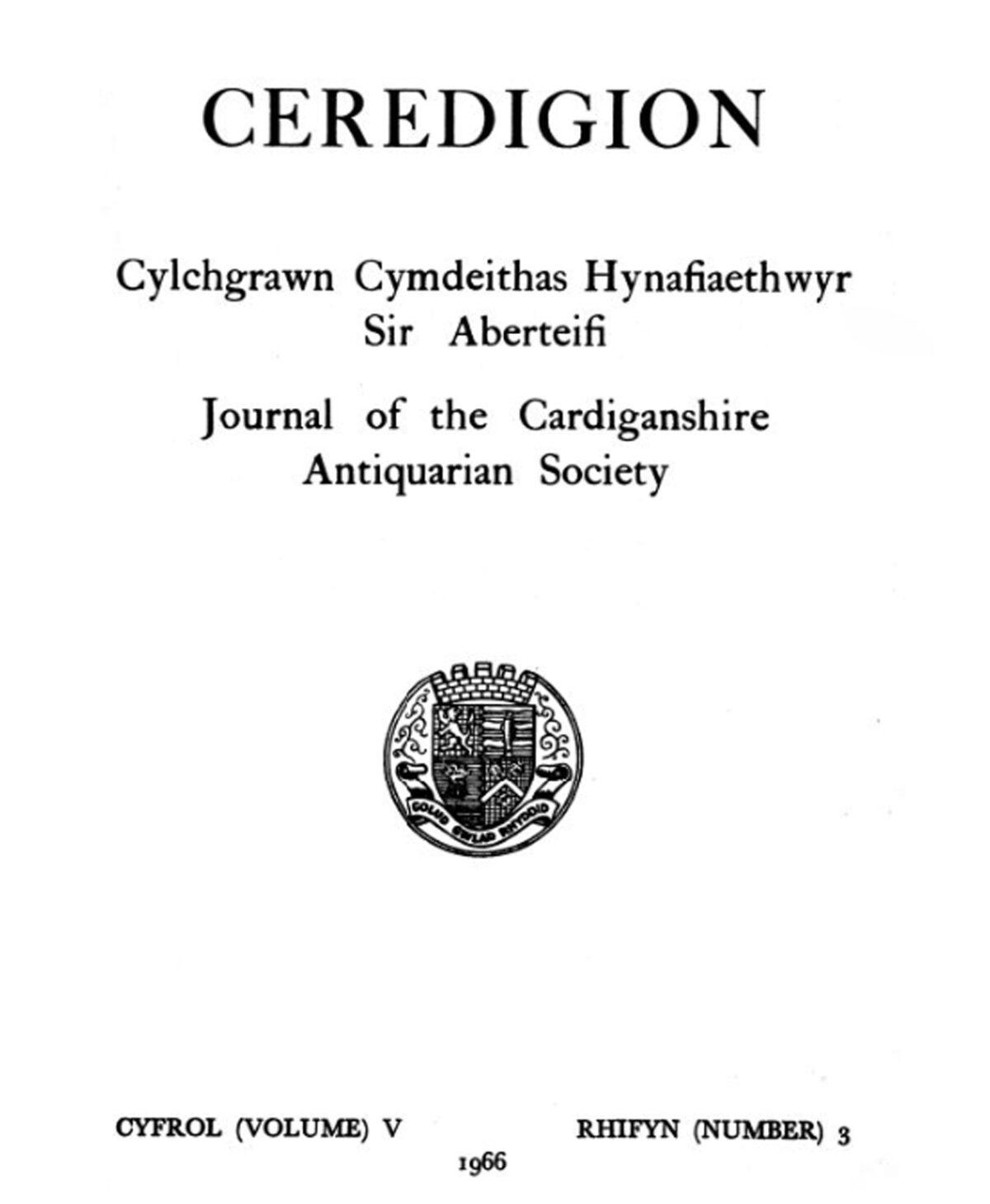 Ceredigion – Journal of the Cardiganshire Antiquarian Society, 1966 Vol V No 3