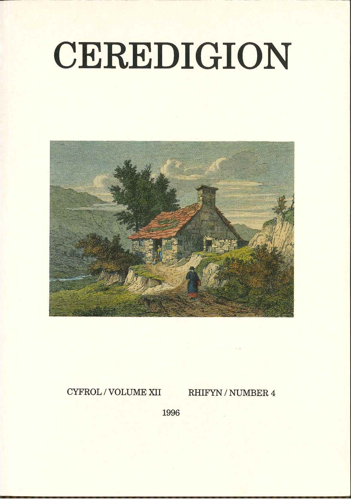 Ceredigion Journal of the Ceredigion Antiquarian Society Vol XII, No 4 1996 - ISBN 0069 2263