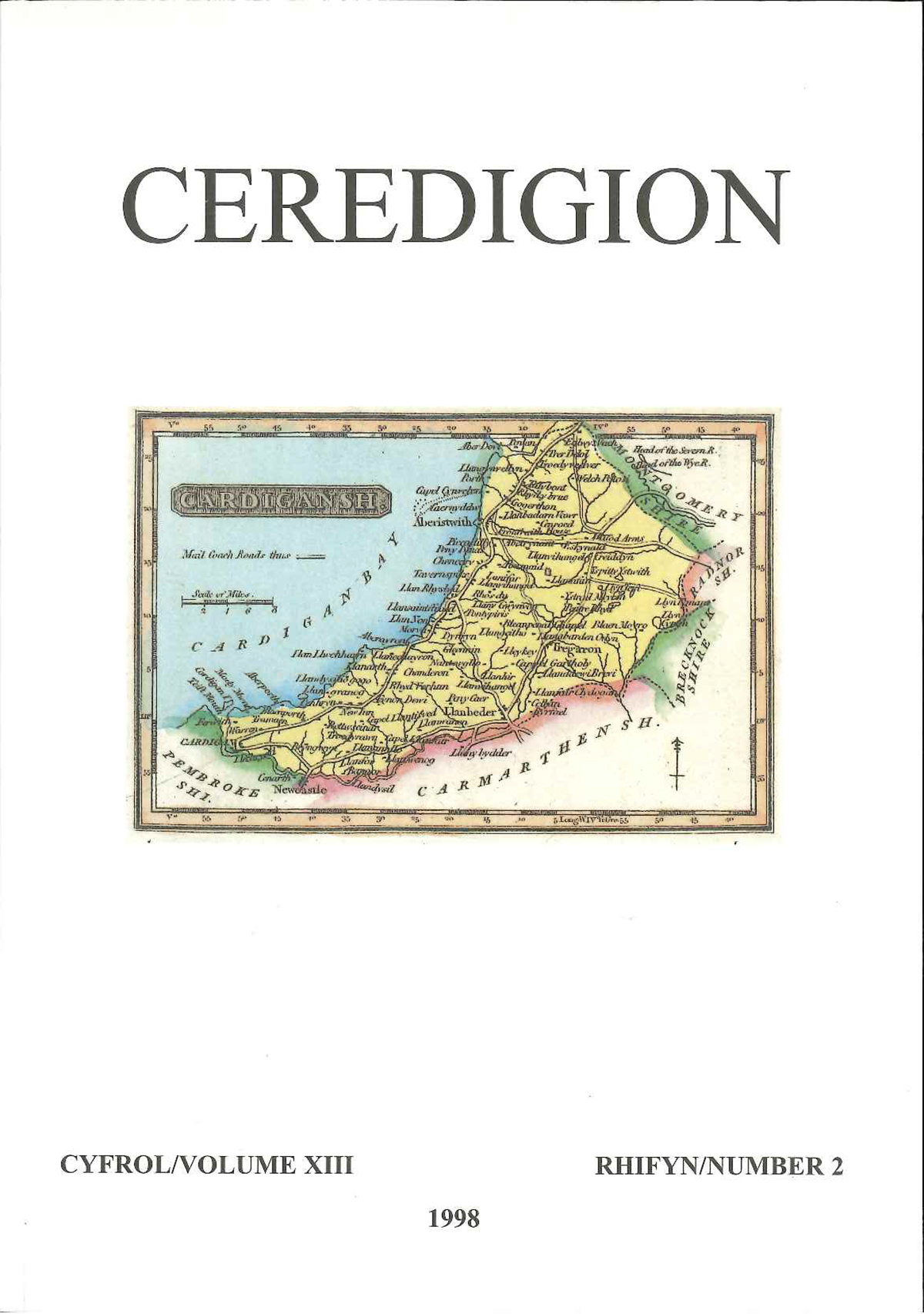 Ceredigion Journal of the Ceredigion Antiquarian Society Vol XIII, No 2 1998 - ISBN 0069 2263