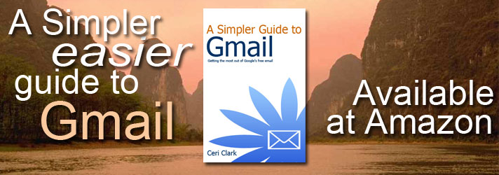 A Simpler Guide to Gmail: Getting the most out of Google's free email [Kindle Edition]