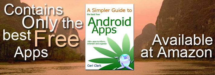 A Simpler Guide to the best free Android Apps: 100+ apps to inform, entertain and organise (now on Kindle)