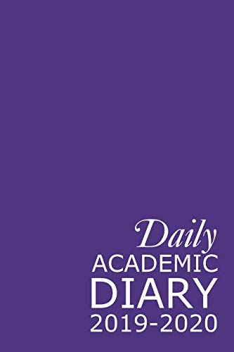 Daily Academic Diary 2019-2020: Purple 365 Day Academic Year Tabbed Journal September – August (Clark Diaries & Journals)