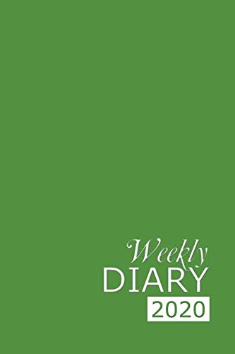 Weekly Diary 2020: Green Weekly Diary for 2020, Week to View (January to December) Planner (6×9 inch) (Clark Diaries & Journals)