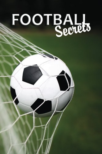 Football Secrets: A Password Keeper and Organizer for Football Fans (Disguised Password Book Series)