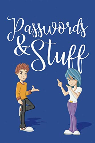 Passwords & Stuff: Password Book With Tabs to Protect Your Usernames, Passwords and Other Internet Login Information For Kids and Teenagers | 6 x 9 inches (Quill Password Books)