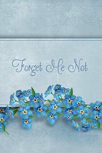 Forget Me Not: Password Book With Tabs to Protect Your Usernames, Passwords and Other Internet Login Information | Flower Design 6 x 9 inches (Quill Password Books)