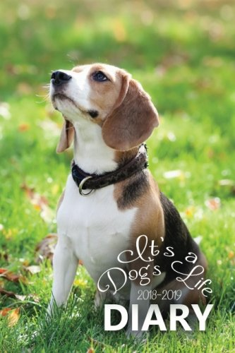 It's a Dog's Life 2018-2019 Diary: Pocket  Calendar, Week to View (September to  August) Diary Planner (4×6 inch) (Clark Diaries & Journals)