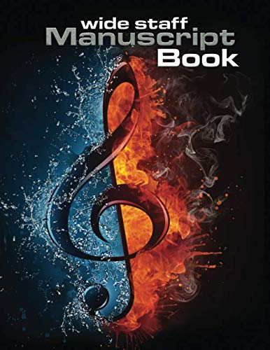 Wide Staff Manuscript Book: Blank Music Sheet Notebook for Musicians and the Musically Minded (8.5 x 11) (Quill Music Manuscript Books)