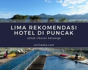 Lima rekomendasi hotel di puncak buat liburan keluarga