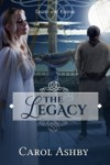 The Legacy: a novel by Carol Ashby