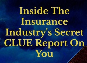 Inside The Insurance Industry's Secret CLUE Report On You