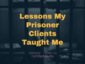 Lessons My Prisoner Clients Taught Me