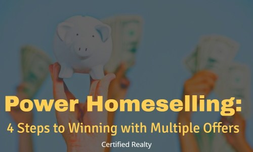Power Homeselling: 4 Steps to Winning with Multiple Offers