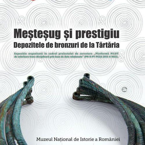"""Expoziția """"Meșteșug și prestigiu. Depozitele de bronzuri de la Tărtăria"""""""