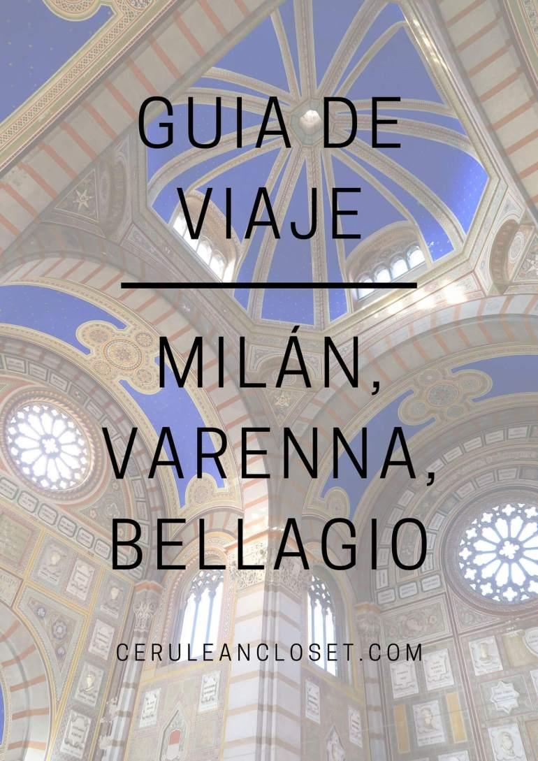 Guía de viaje: Milán, Varenna, Bellagio