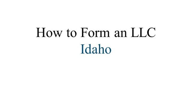 How to Form an LLC Idaho 1