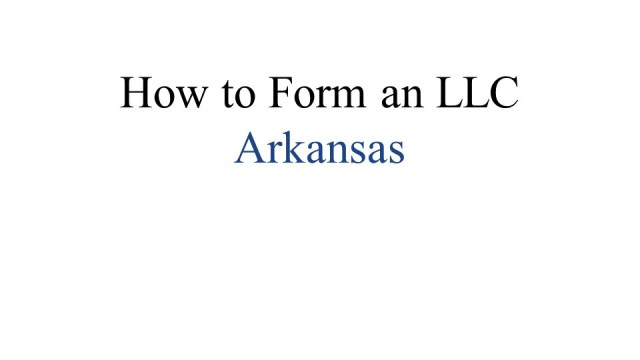 How to Form an LLC in Arkansas 1