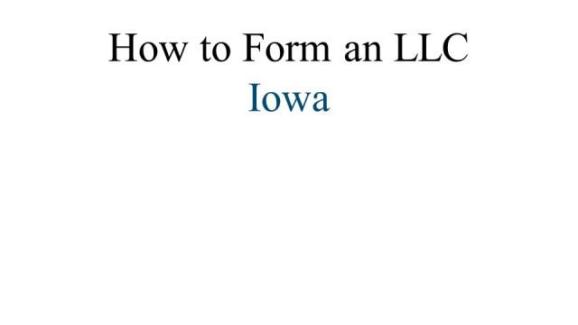 Iowa LLC Formation 1