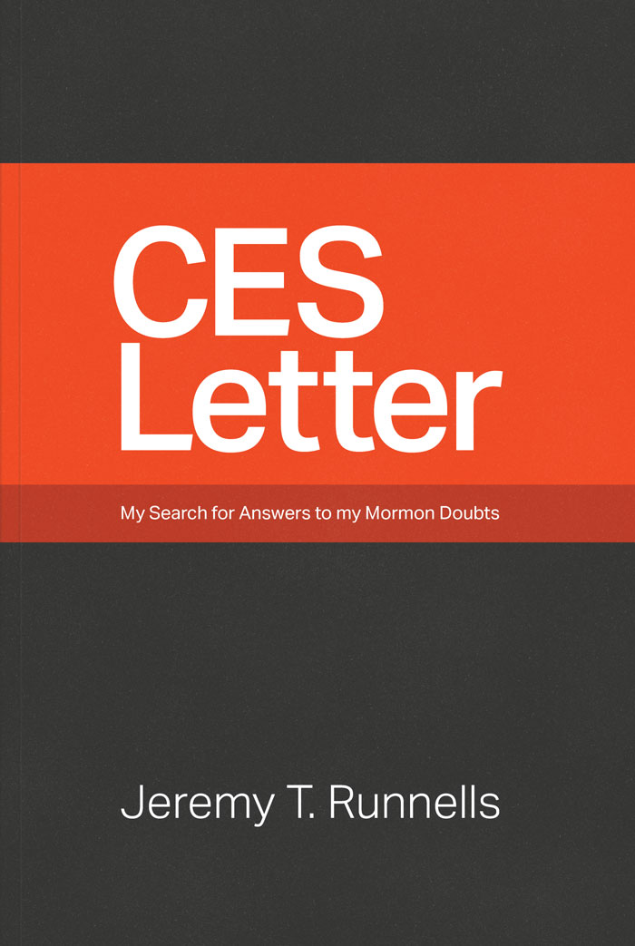 CES Letter  My Search for Answers to my Mormon Doubts