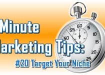 Target Your Niche - 1 Minute Marketing Tips #20. - one minute, one tip, one thing you can do today to improve your marketing!