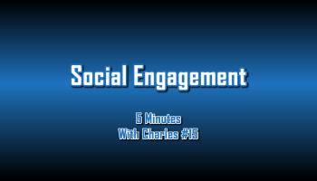 Social Engagement - 5 Minutes With Charles #15 - The Digital Marketing Ninja