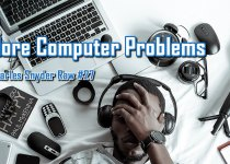 More Computer Problems - Charles Snyder Raw #27: It's unscripted, unplanned and uncooked!