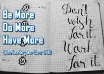 Be More Do More Have More - Charles Snyder Raw #30: It's unscripted, unplanned and uncooked!