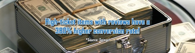 Customer Reviews: When displayed, they have a huge impact on conversions with high-ticket items!