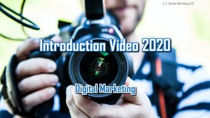 Introduction Video 2020 - Digital Marketing by C. E. Snyder Marketing LLC, Helping you get more customers!
