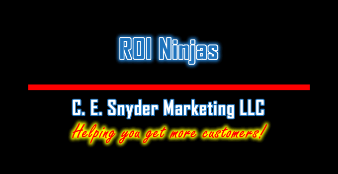 ROI Ninjas by C. E. Snyder Marketing LLC - Your business, automated!