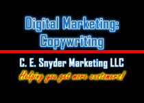 Copywriting Services by C. E. Snyder Marketing LLC - We help you get more customers!