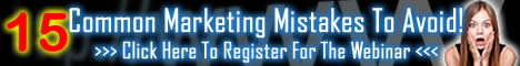 15 Common Marketing Mistakes That Smart Marketers Avoid - Register for the FREE webinar now!