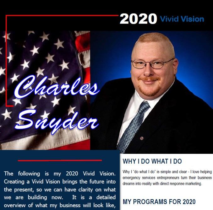 Our Vivid Vision for C. E. Snyder Marketing LLC - It replaces the need for a mission statement as well as separate goals and vision statements.