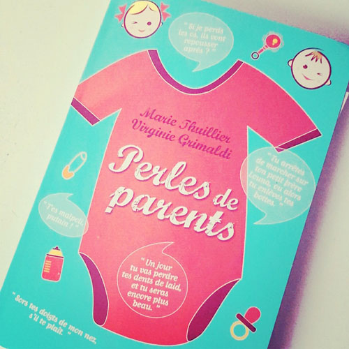 Fou rire en livre : Perles de parents !